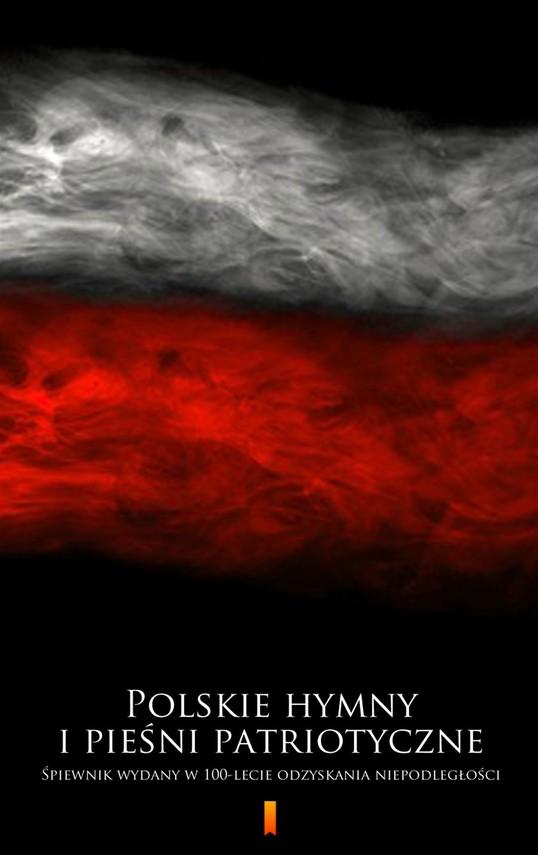 okładka Polskie hymny i pieśni patriotyczneebook   epub, mobi   autor zbiorowy
