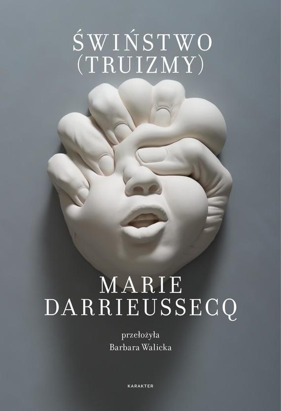 okładka Świństwo (Truizmy)ebook | epub, mobi | Marie Darrieussecq