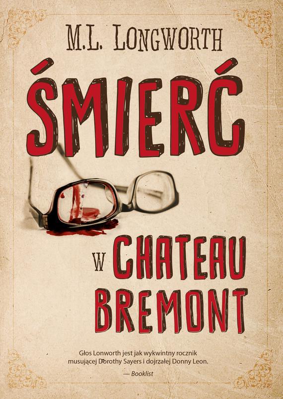 okładka Śmierć w Château Bremontebook | epub, mobi | M. L. Longworth