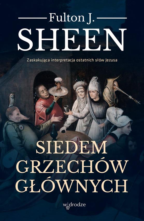 okładka Siedem grzechów głównych, Ebook | Fulton J. Sheen
