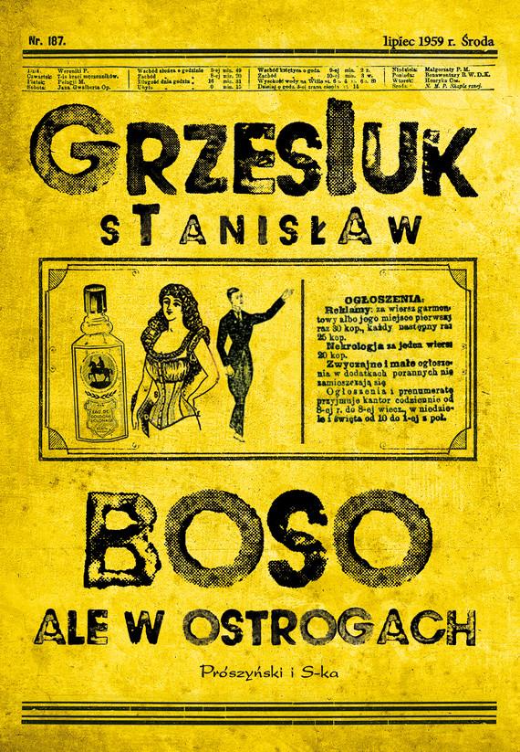 okładka Boso, ale w ostrogachebook | epub, mobi | Stanisław Grzesiuk