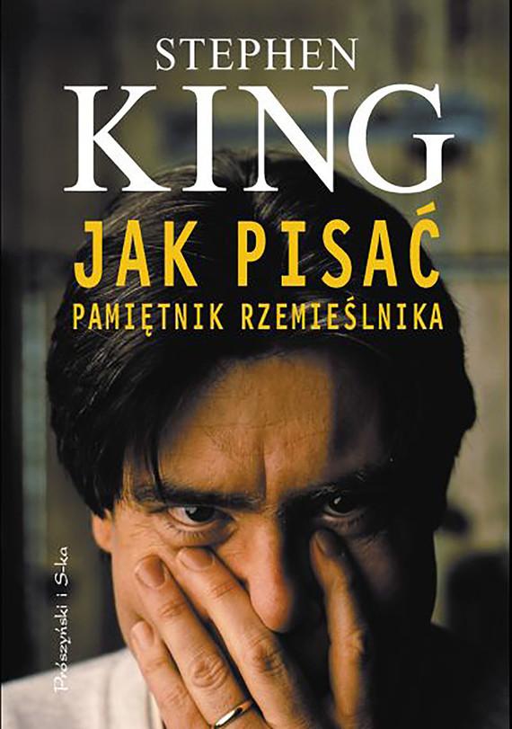 okładka Jak pisać. Pamiętnik rzemieślnika, Ebook | Stephen King
