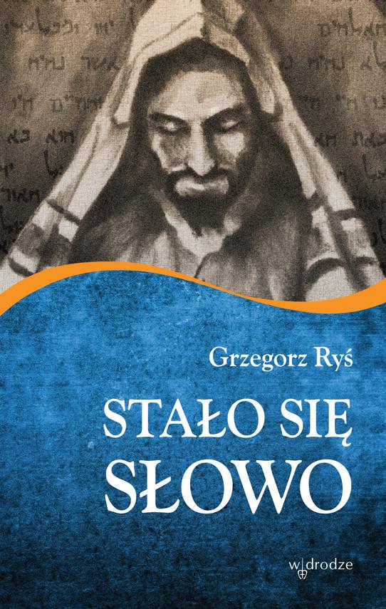 okładka Stało się Słowoebook   epub, mobi, pdf   Grzegorz Ryś