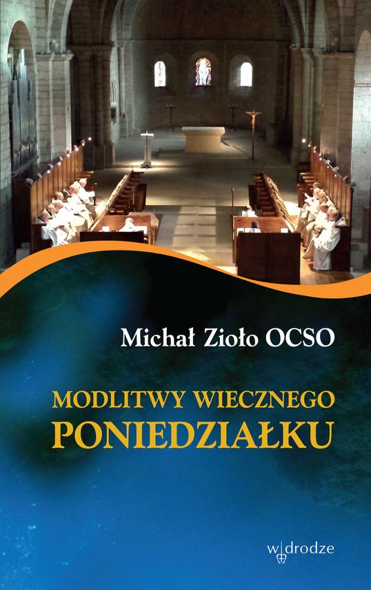 okładka Modlitwy wiecznego poniedziałkuebook | epub, mobi, pdf | Michał Zioło