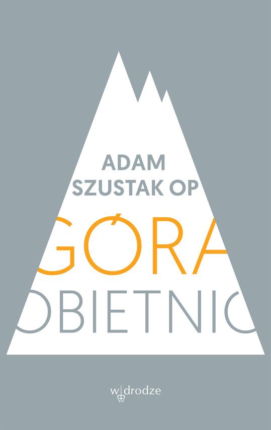 okładka Góra obietnic, Ebook | Adam Szustak