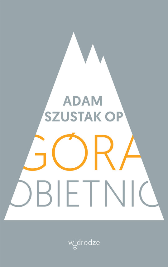 okładka Góra obietnicebook   epub, mobi, pdf   Adam Szustak