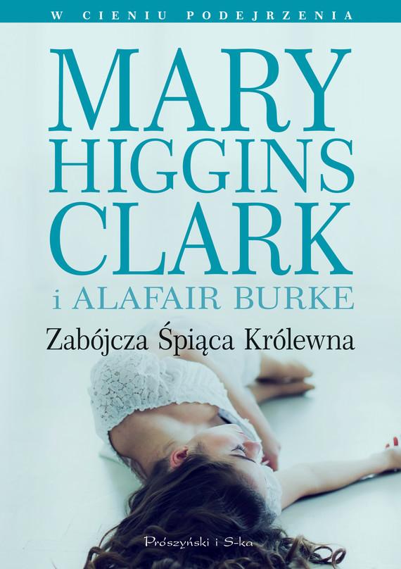 okładka Zabójcza śpiąca królewna, Ebook | Mary Higgins Clark, Alafair Burke