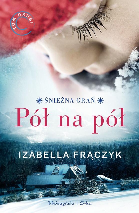 okładka Pół na półebook | epub, mobi | Izabella  Frączyk