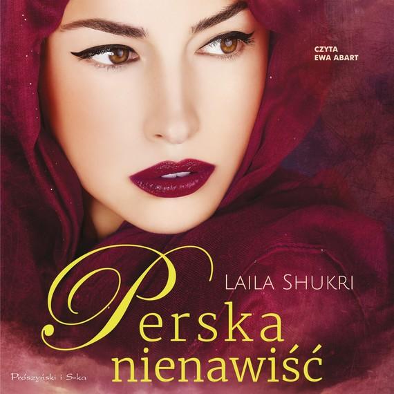 okładka Perska nienawiść, Audiobook   Laila Shukri