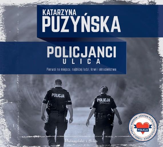 okładka Policjanci. Ulica, Audiobook   Katarzyna Puzyńska