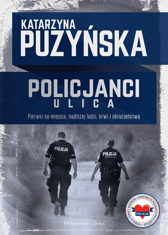 okładka Policjanci. Ulicaebook   epub, mobi   Katarzyna Puzyńska