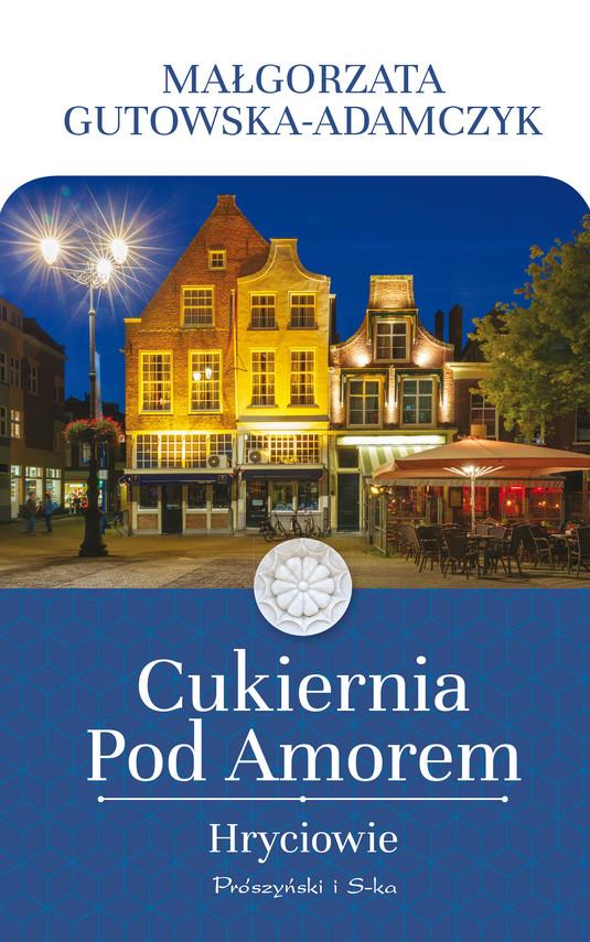 okładka Cukiernia Pod Amorem. Hryciowie, Ebook | Małgorzata Gutowska-Adamczyk
