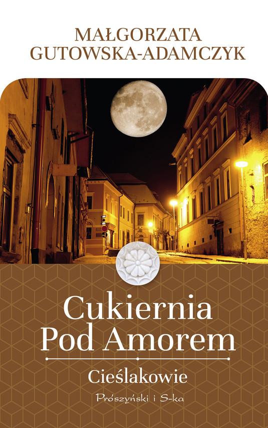 okładka Cukiernia Pod Amorem. Cieślakowie, Ebook | Małgorzata Gutowska-Adamczyk