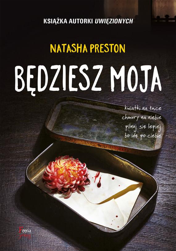 okładka Będziesz mojaebook | epub, mobi | Natasha Preston