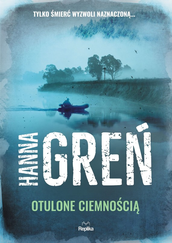 okładka Otulone ciemnością, Ebook | Hanna Greń