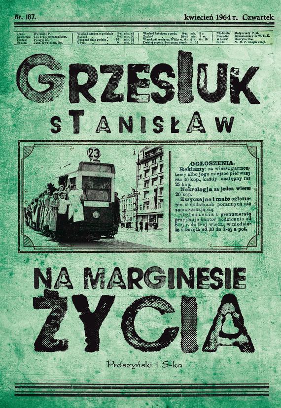 okładka Na marginesie życiaebook | epub, mobi | Stanisław Grzesiuk