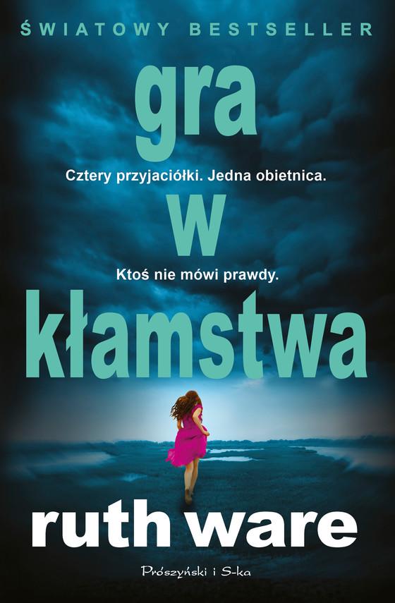 okładka Gra w kłamstwa, Ebook | Ruth Ware