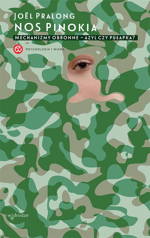okładka Nos Pinokia. Mechanizmy obronne – azyl czy pułapka?, Ebook   Joël Pralong