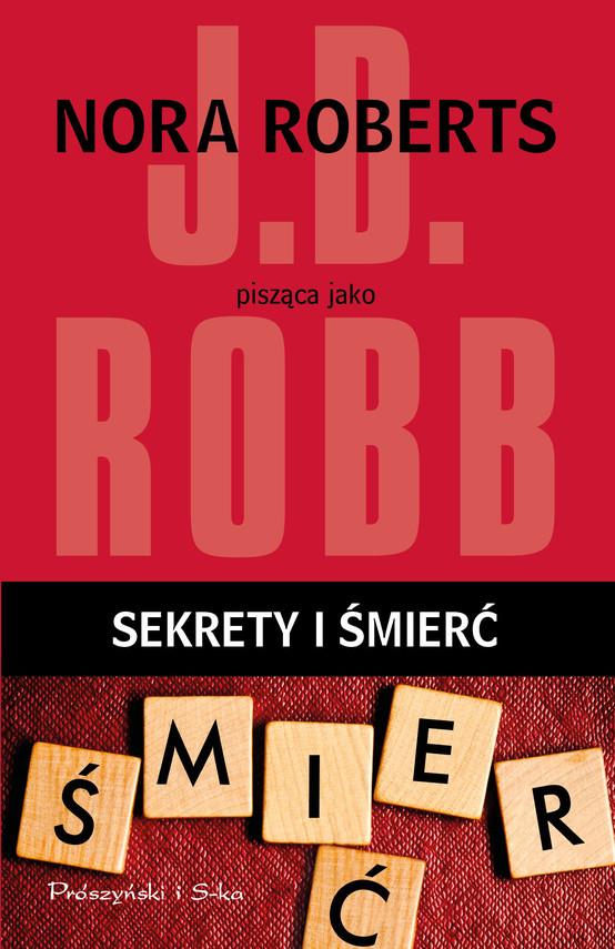 okładka Sekrety i śmierćebook   epub, mobi   Robb J.D
