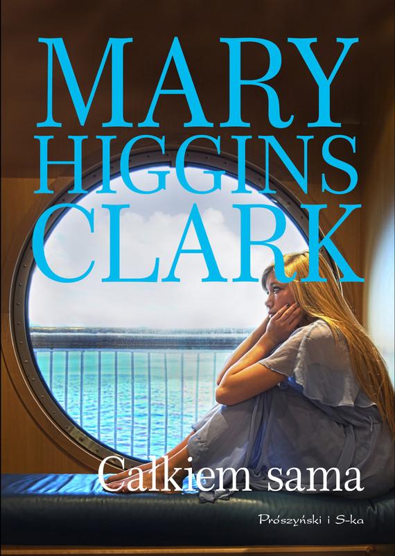 okładka Całkiem samaebook | epub, mobi | Mary Higgins Clark