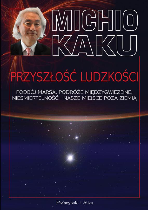 okładka Przyszłość ludzkościebook   epub, mobi   Michio Kaku
