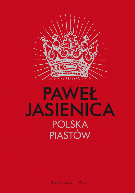 okładka Polska Piastów, Ebook | Paweł Jasienica