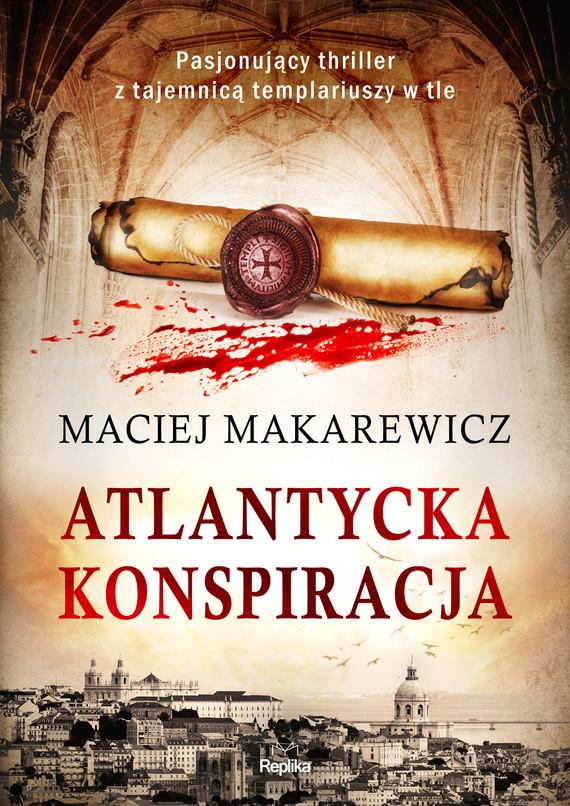 okładka Atlantycka konspiracjaebook | epub, mobi | Maciej Makarewicz