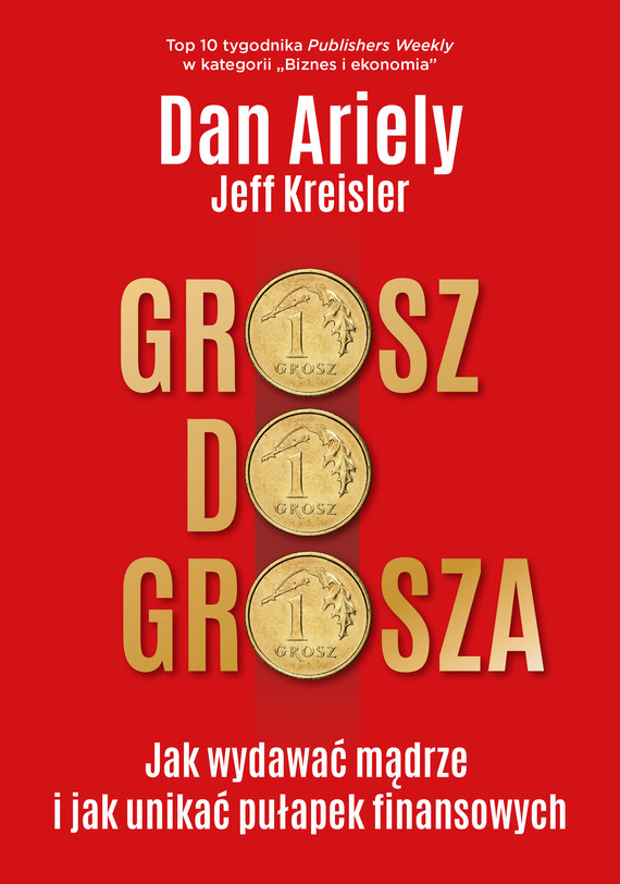 okładka Grosz do grosza, Ebook | Dan Ariely, Jeff Kreisler