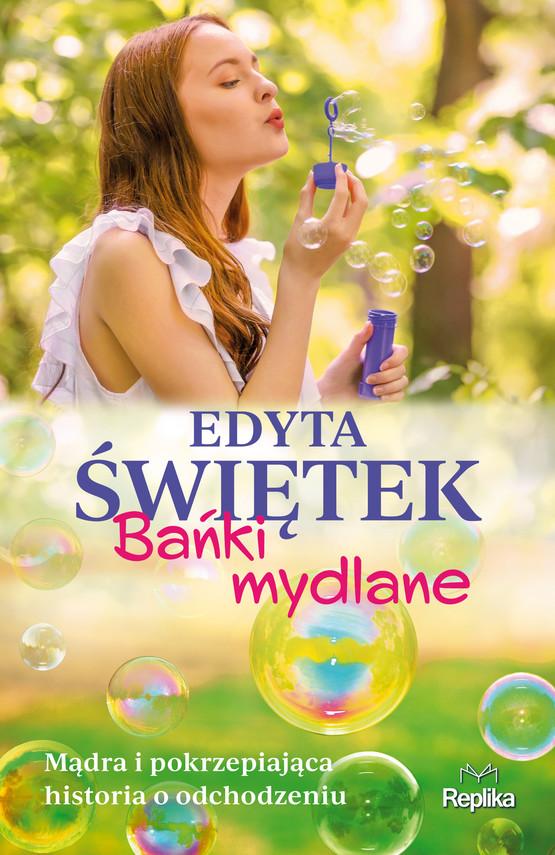 okładka Bańki mydlaneebook | epub, mobi | Edyta Świętek