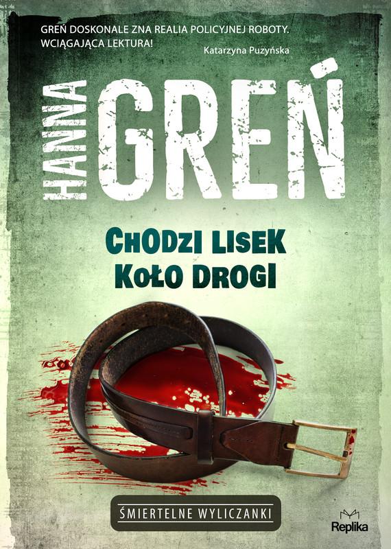 okładka Chodzi lisek koło drogi, Ebook | Hanna Greń