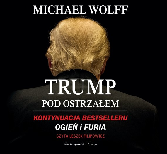 okładka Trump pod ostrzałemaudiobook   MP3   Michael Wolff