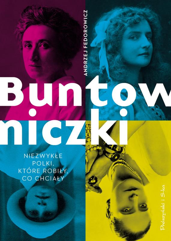 okładka Buntowniczki, Ebook | Andrzej Fedorowicz