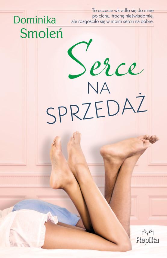 okładka Serce na sprzedażebook | epub, mobi | Dominika Smoleń