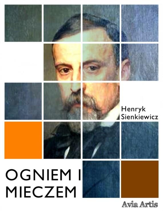okładka Ogniem i mieczemebook   epub, mobi   Henryk Sienkiewicz