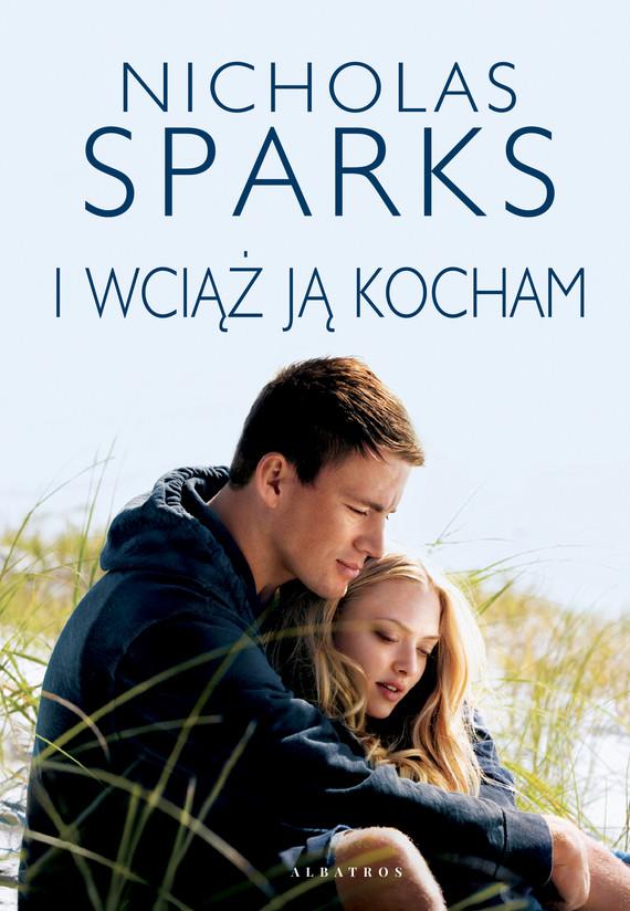 okładka I wciąż ją kochamebook   epub, mobi   Nicholas Sparks