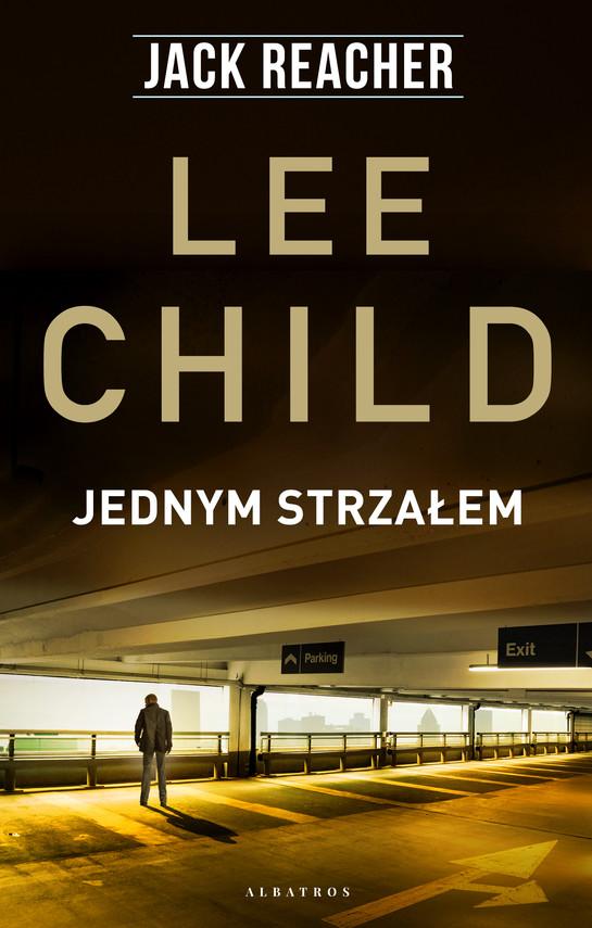 okładka Jednym strzałemebook | epub, mobi | Lee Child