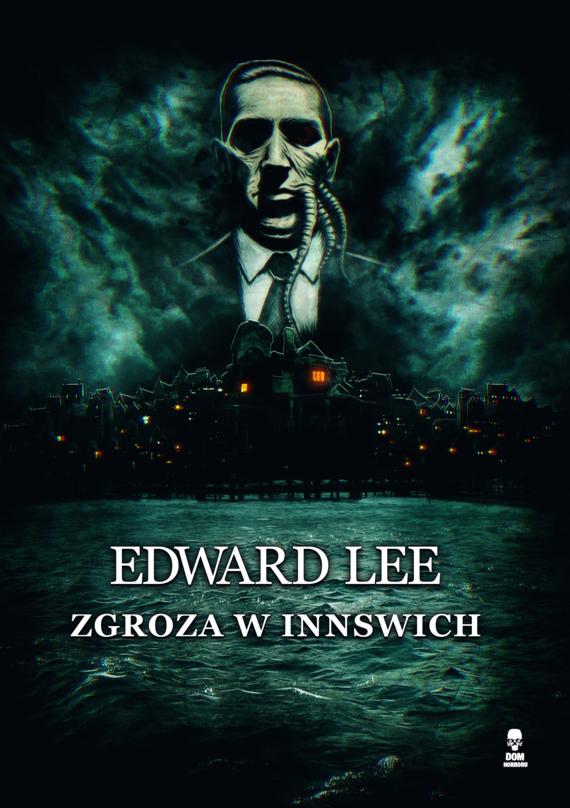okładka Zgroza w Innswich, Ebook   Edward Lee