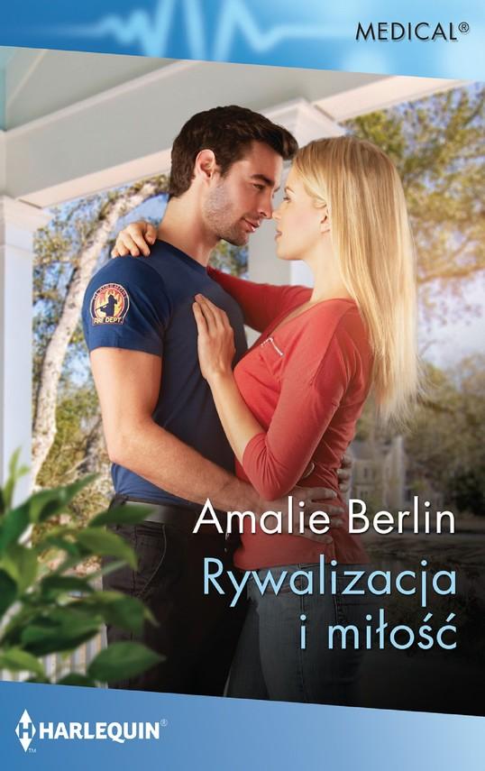 okładka Rywalizacja i miłośćebook | epub, mobi | Berlin Amalie