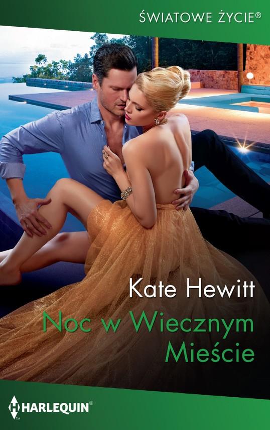 okładka Noc w Wiecznym Mieścieebook | epub, mobi | Kate Hewitt