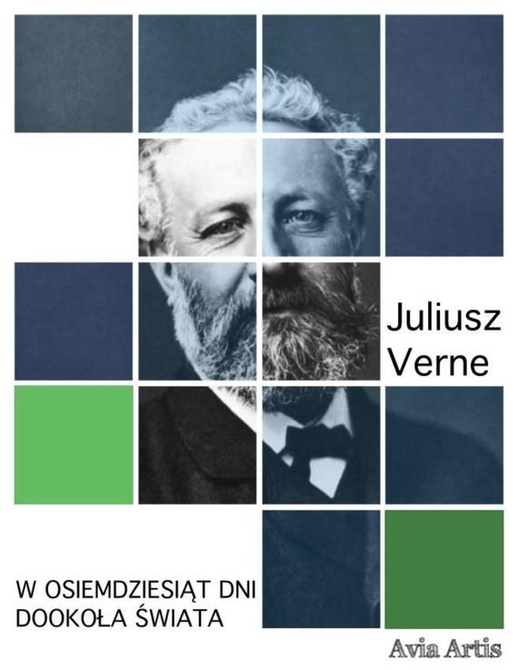 okładka W osiemdziesiąt dni dookoła świata, Ebook | Juliusz Verne