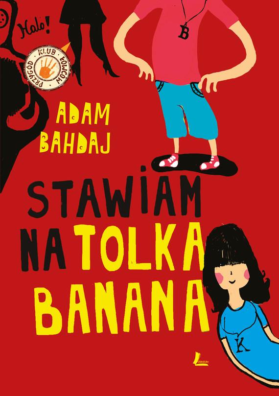 okładka Stawiam na Tolka Bananaebook   epub, mobi   Adam Bahdaj