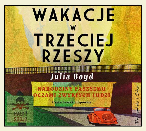 okładka Wakacje w Trzeciej Rzeszy, Audiobook | Julia Boyd