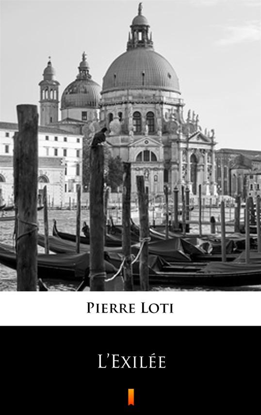 okładka L'Exiléeebook | epub, mobi | Pierre Loti