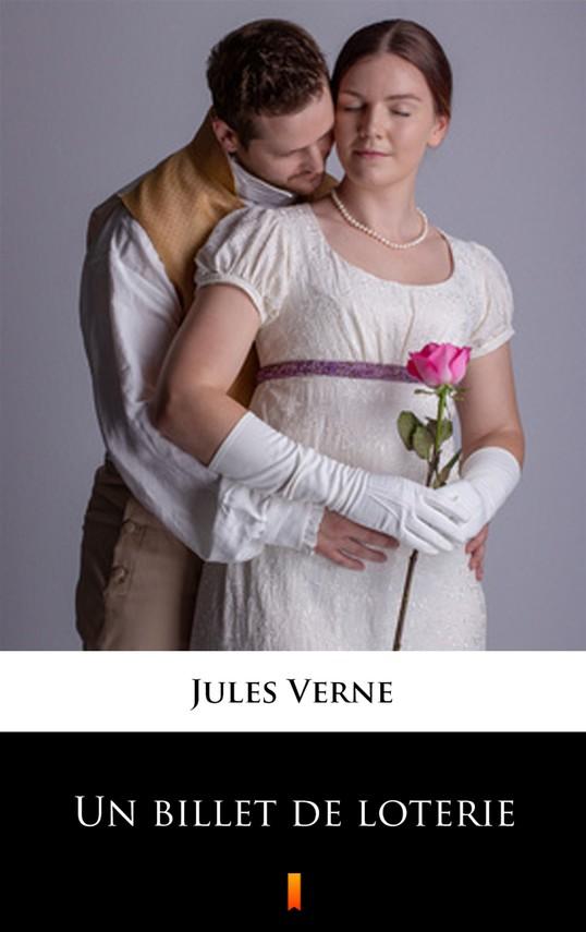 okładka Un billet de loterieebook   epub, mobi   Jules Verne