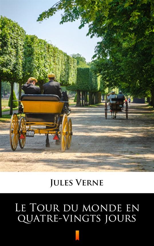okładka Le Tour du monde en quatre-vingts joursebook | epub, mobi | Jules Verne