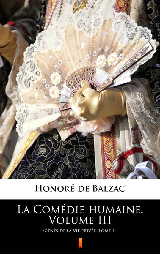 okładka La Comédie humaine. Volume IIIebook | epub, mobi | Honoré  de Balzac