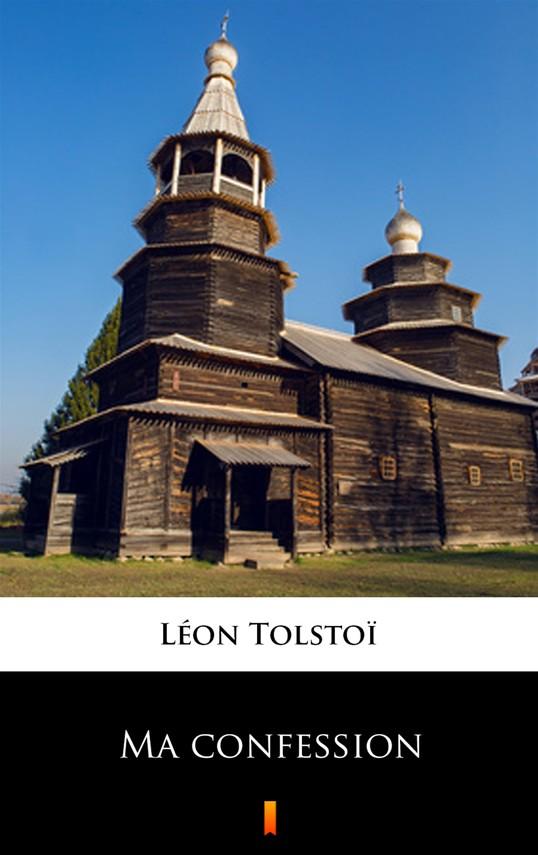 okładka Ma confession, Ebook | Léon Tolstoï