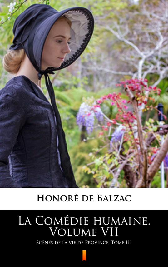 okładka La Comédie humaine. Volume VIIebook | epub, mobi | Honoré  de Balzac