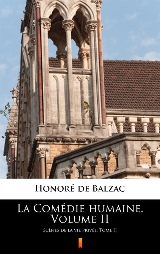 okładka La Comédie humaine. Volume IIebook   epub, mobi   Honoré  de Balzac