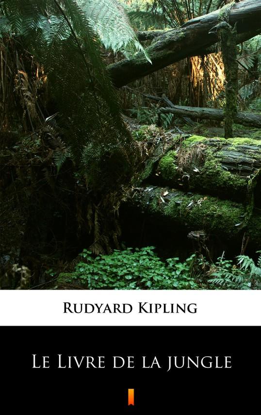 okładka Le Livre de la jungle, Ebook   Rudyard Kipling